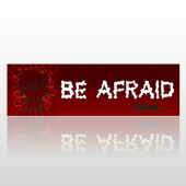 Be Afraid 70 Bumper Sticker
