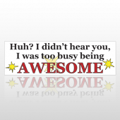 Being Awesome 92 Bumper Sticker
