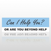 Beyond Help 03 Bumper Sticker