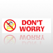 Don't  Worry 29 Bumper Sticker