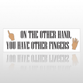 Finger Hands 253 Bumper Sticker