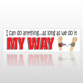 My Way 106 Bumper Sticker