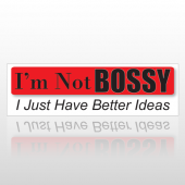 Not Bossy 105 Bumper Sticker