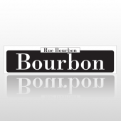 Bourbon 216 Street Sign